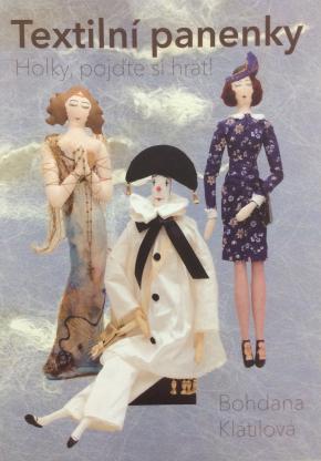 Textilní panenky  - Bohdana Klátilová